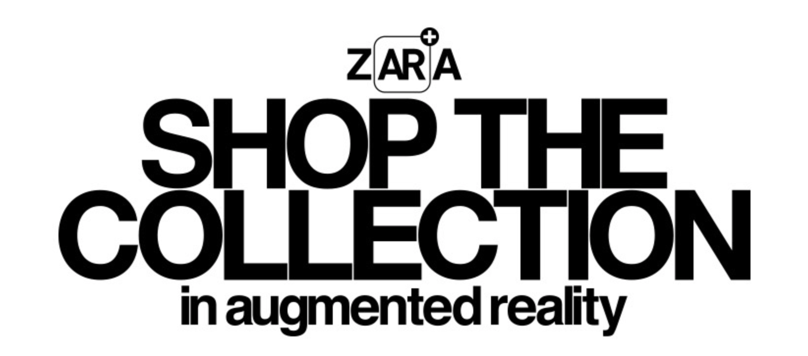 Zara augmented reality mobile app
